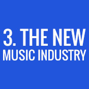 3. The New Music Industry