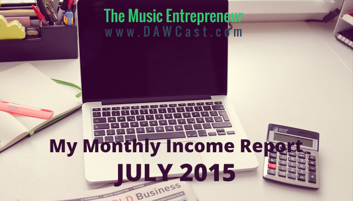 My July 2015 Monthly Income Report