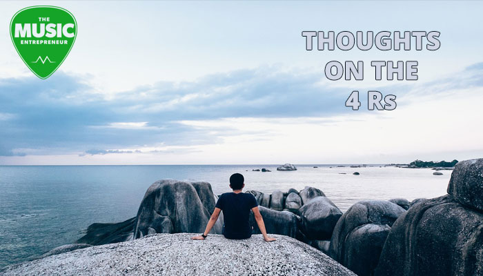 Thoughts On The 4 Rs: Rest, Relaxation, Reflection & Reorientation