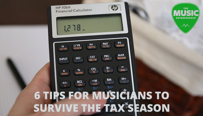 6 Tips for Musicians to Survive Tax Season