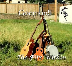Goemon5 - The Fire Within Album