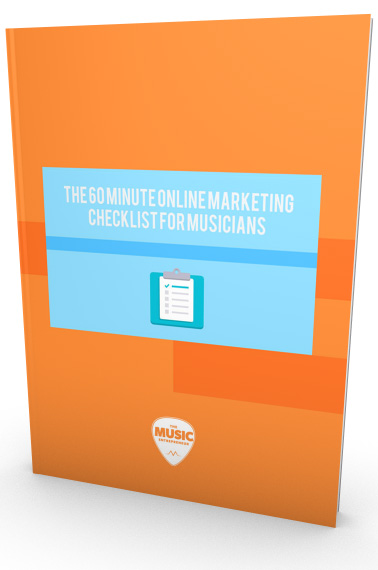 Buy The 60 Minute Online Marketing Checklist for Musicians