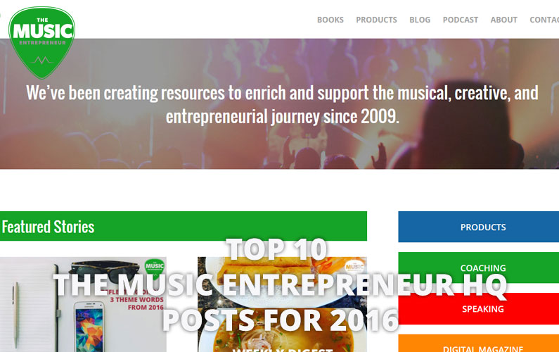 026 – Top 10 The Music Entrepreneur HQ Posts of 2016