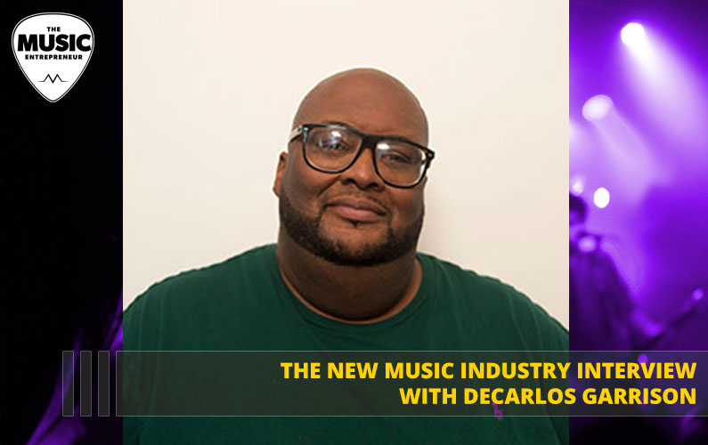 073 – You Can Achieve Your Desired Level of Success as a Musician – with DeCarlos Garrison of Bandbasher