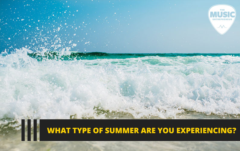 101 – What Type of Summer Are You Experiencing?