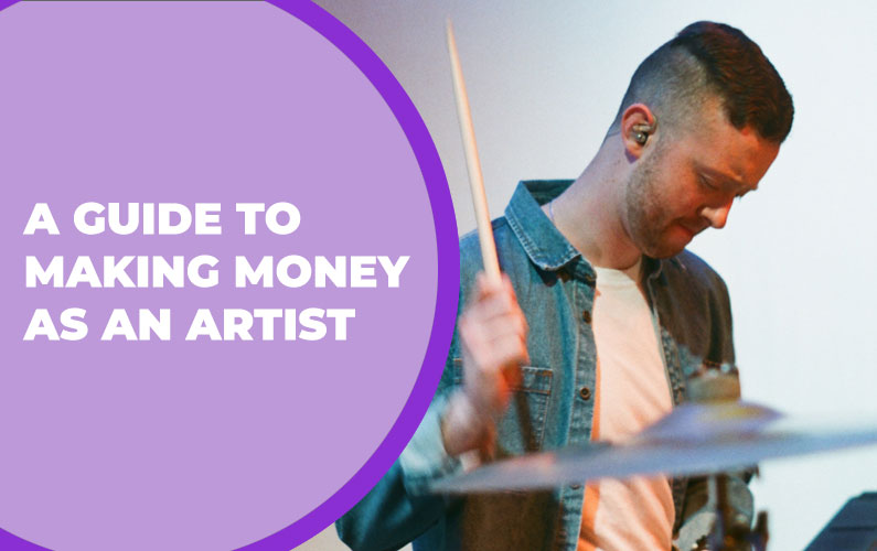 A Guide to Making Money as an Artist