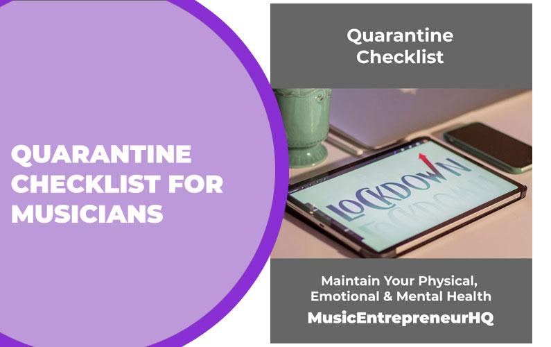 Quarantine Checklist for Musicians