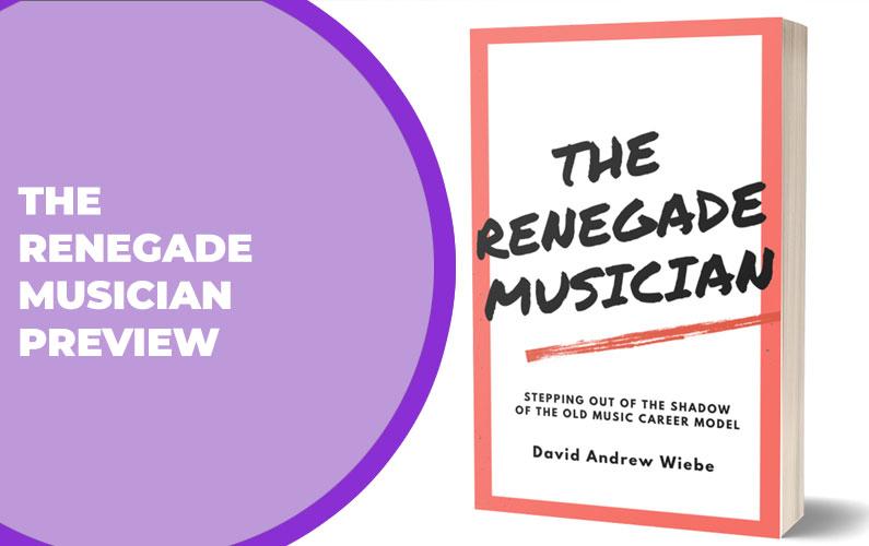 The Renegade Musician Preview