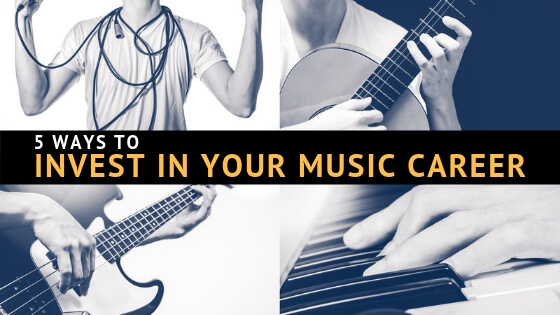 Musicians: 5 Unique Ways To Invest In Your Music Career