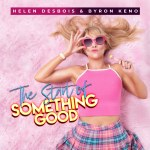 World News: South African Celebrity and Music Star Helen Desbois Releases 'The Start Of Something Good'