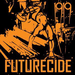 1919 - Futurecide