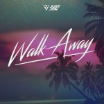 Just Jon drops infectious new single 'Walk Away'
