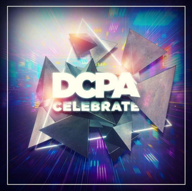 DANCE POP DROP OF THE WEEK – Listen to: DCPA's summer 2019 soundtrack – 'Celebrate'
