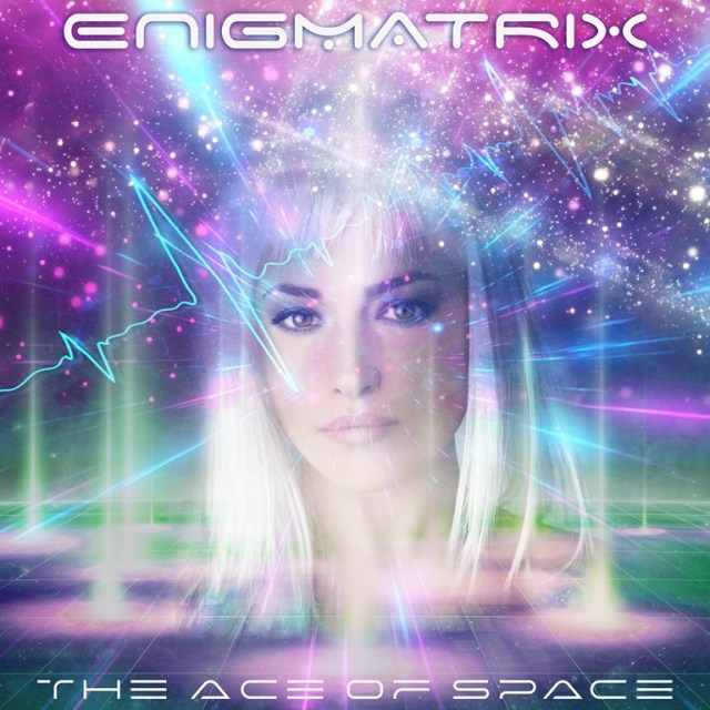 Out Today it's the amazing ENIGMATRIX and their new sonic drop 'The Ace Of Space'