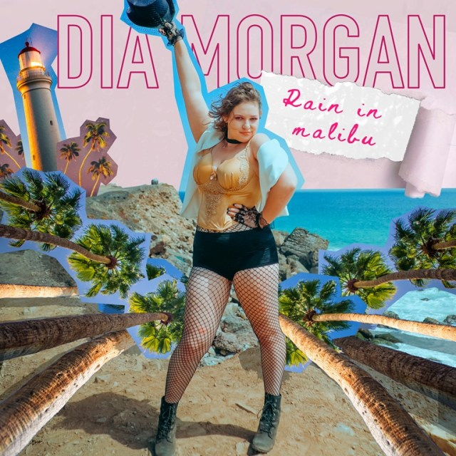"POP GEM OF THE WEEK: Dia Morgan Can Make it ""Rain in Malibu"". Can You?"