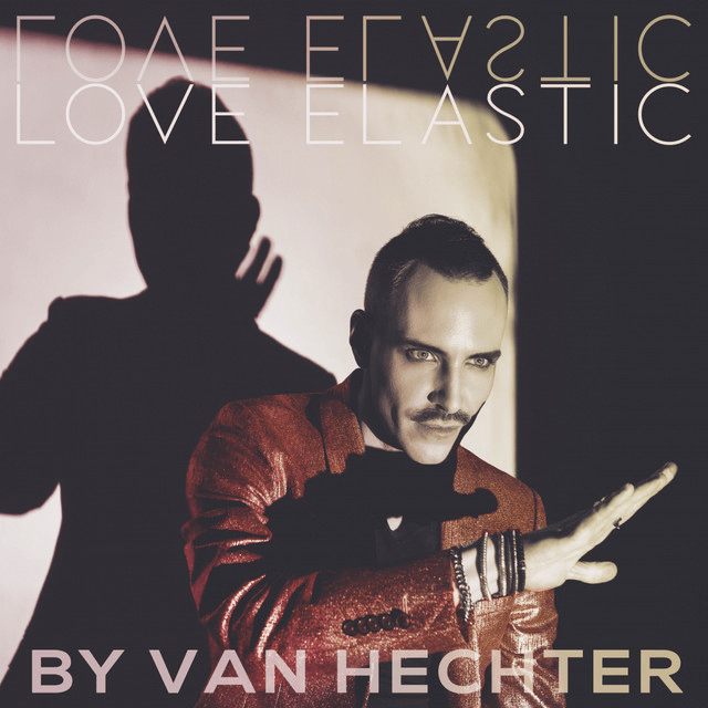 "Van Hechter says ""True love isn't possessive"" as he drops new single 'Love Elastic'"