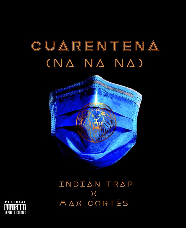 MHBOX UK NO 1 LOCKDOWN HIT: Without a doubt the best lockdown hit of 2020, Indian Trap's new drop 'Cuarentena (Na Na Na)' oozes sex appeal, exotic trap vibes and pure, indoor, naughty beat energy.