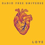 MHBOX TOP QUALITY ALBUMS OF 2020: 'Radio Free Universe' deliver a 'Maroon 5' meets 'Crowded House jamming with 'The Feeling' type vibe and outstanding, epic song writing on melodic new album 'Love'