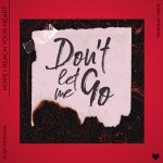 'Julian Amboree' sings 'Don't Let Me Go' with pure love and emotion on his touching new Pop Folk Rock single 'Don't Let Me Go'
