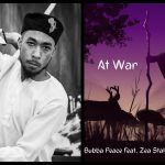 THE NEW SINGLE BY BUBBA PEACE, 'AT WAR', EXPLORES HOW WE ALL HAVE MOUNTAINS WE NEED TO CLIMB IN ORDER TO BRING PEACE INTO OUR LIVES