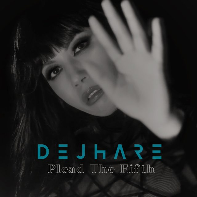 'Dejhare' loves the idea of using music as a canvas as she releases 'Take Five' off her new E.P 'Plead The Fifth'