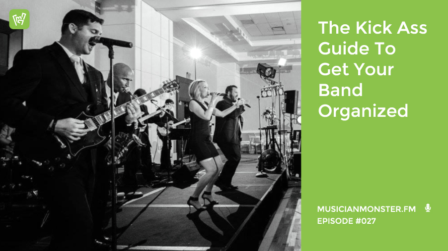 get your band organized
