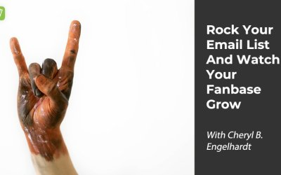 MMP044: Rock Your Email List, See Your Fanbase Grow With Cheryl B. Engelhardt