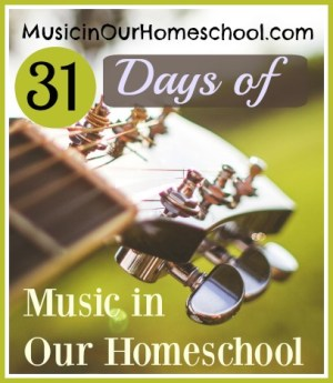 31 Days of Music in Our Homeschool