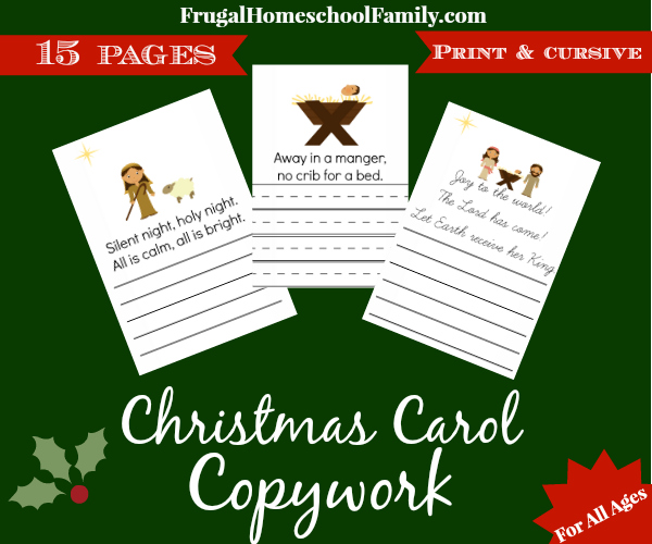 Christmas-Carol-Copywork ~ Get it here! 15 pages of Christmas Carol Copywork in print and cursive