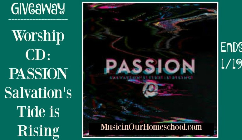 PASSION Salvation's Tide is Rising worship CD giveaway
