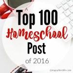 Top 100 Homeschool Posts of 2016