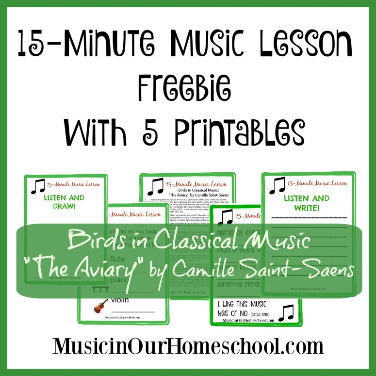 15-Minute Music Lesson Birds in Classical Music with 5 Freebie Printables