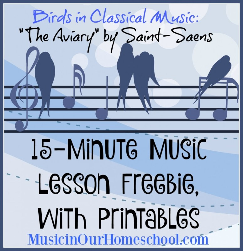 15-Minute Music Lesson Birds in Classical Music with Printables