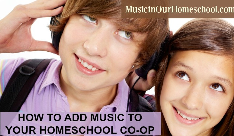 How to Add Music to Your Homeschool Co-op