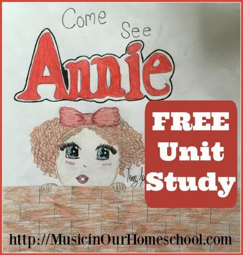 Annie the Musical free unit study #musicfreebie #musiclessonsforkids #musiceducation #musicinourhomeschool #homeschoolmusic