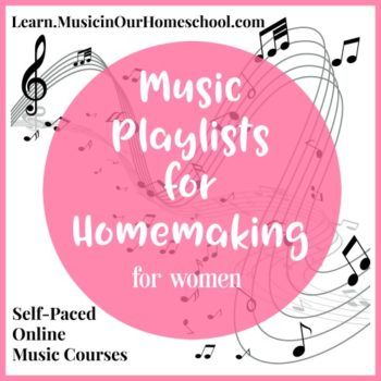Music Playlists for Homemaking online course