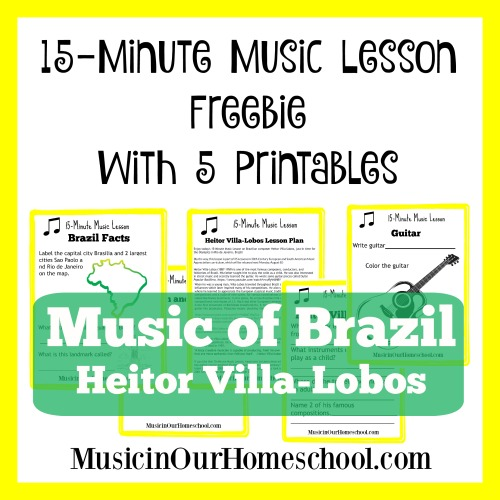 15-Minute Music Lesson on the music of Brazil, with composer Heitor Villa-Lobos. Includes 5 free printables.
