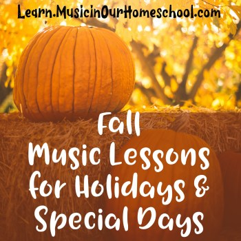 Fall Music Lessons for Holidays & Special Days online course