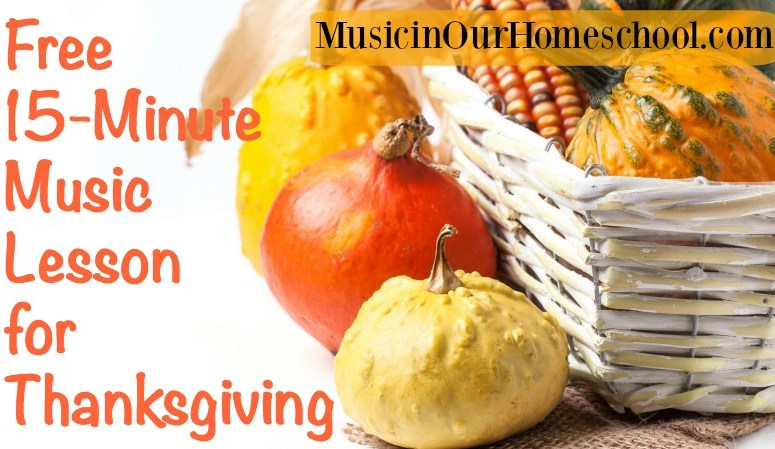 Free 15-Minute Music Lesson for Thanksgiving