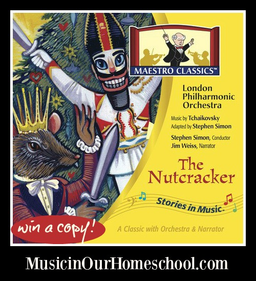 The Nutcracker CD by Maestro Classics (with a giveaway)