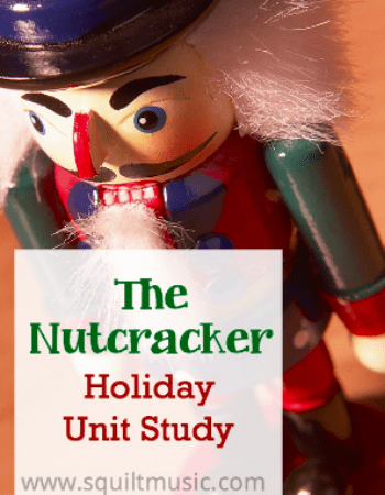 The Nutcracker Holiday Unit Study from SQUILT