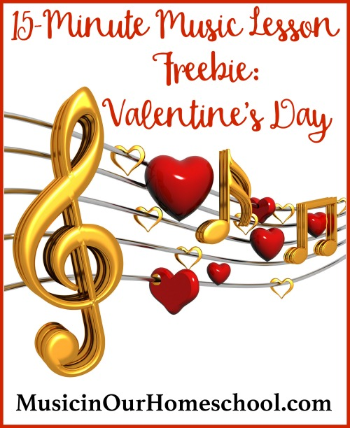 15-Minute Music Lesson Freebie Valentine's Day with free printable pack #musiclessonfreebie #musiclessonsforkids #valentinesday #valentinesdayforkids #musicinourhomeschool