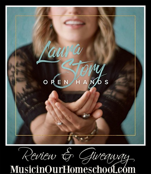 Laura Story Open Hands CD review & giveaway