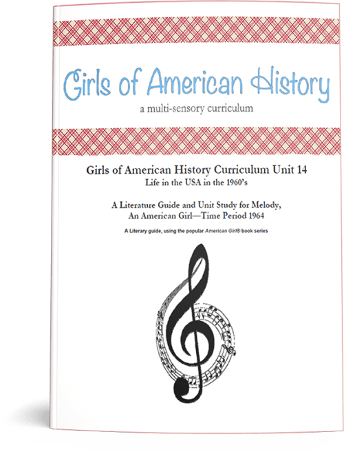 """Girls of American History """"Life in the USA in the 1960s: Melody"""" literature guide and unit study"""