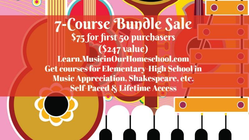 Learn.MusicinOurHomeschool Bundle of 7 Courses Sale!