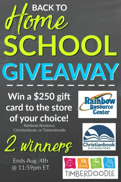 Back to Homeschool Giveaway. 2 winners of $250 gift cards to Rainbow Resource Center, ChristianBook.com, or Timberdoodle