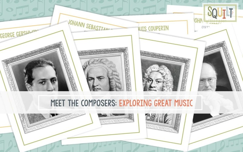 Meet the Composers: Exploring Great Music ~ the newest from SQUILT