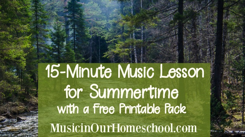 15-Minute Music Lesson for Summertime with free printable pack