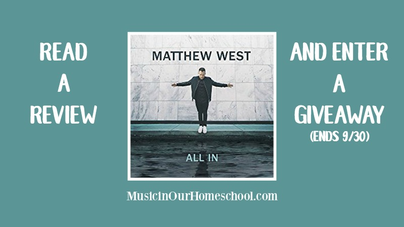 New Matthew West CD All In Review and Giveaway