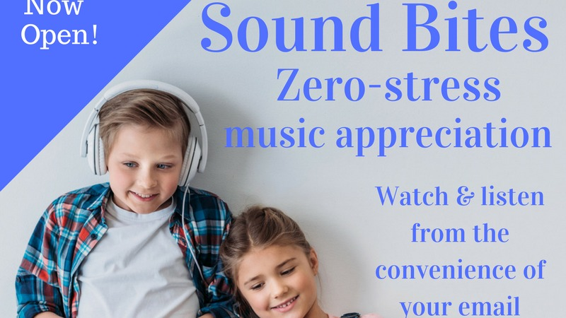 Sound Bites Music Appreciation that goes straight to your inbox